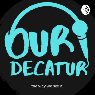 Our Decatur