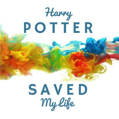 Harry Potter Saved My Life