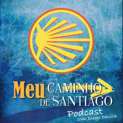 Caminho de Santiago Podcast: Tudo o que você precisa saber para fazer o Caminho de Santiago