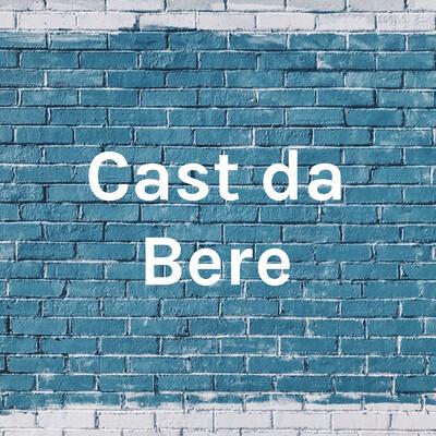 Cast da Bere