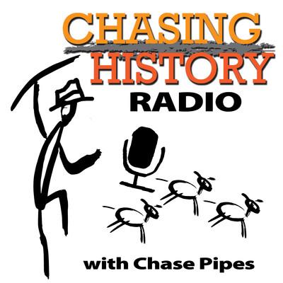 Chasing History Radio