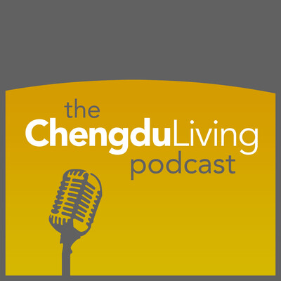 Chengdu Living Podcast
