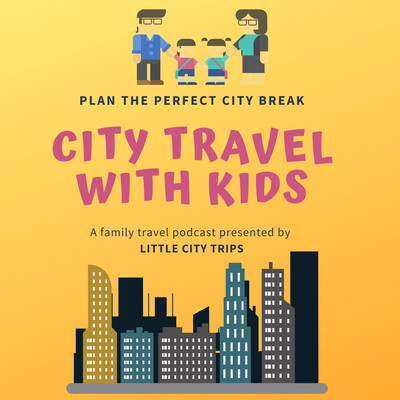 City Travel with Kids