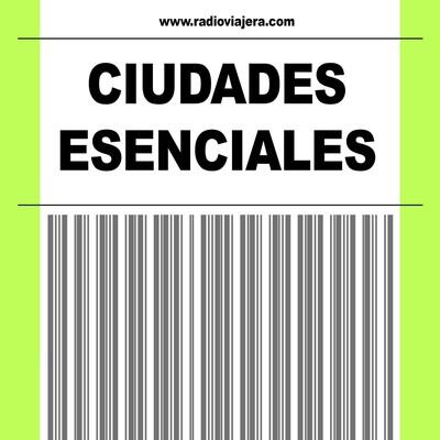 CIUDADES ESENCIALES