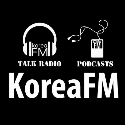 Korea FM Talk & News | KoreaFM.net