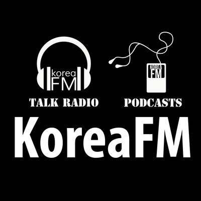 Korea FM Talk & News   KoreaFM.net