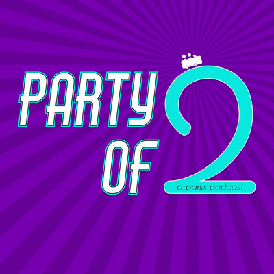 Party of Two: A Parks Podcast