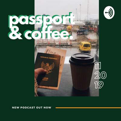 Passport & Coffee