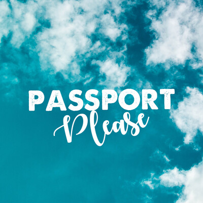 Passport Please