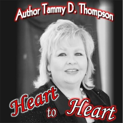 Heart to Heart w/Author Tammy D. Thompso