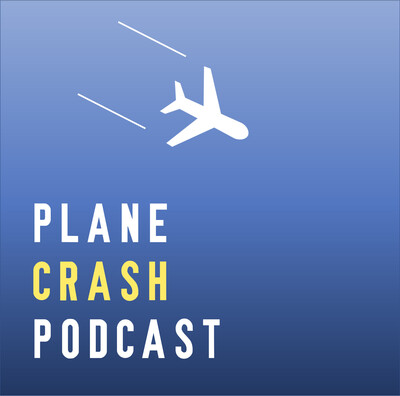 Plane Crash Podcast