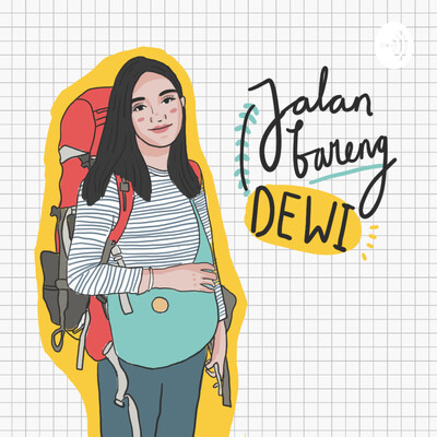 Podcast #JalanBarengDewi
