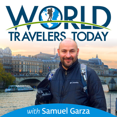 Podcast – World Travelers Today