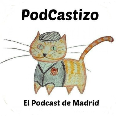 PodCastizo, el podcast de Madrid