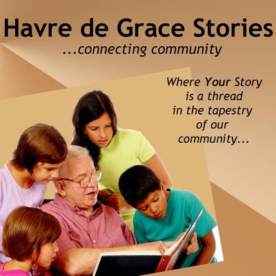 Havre de Grace Stories