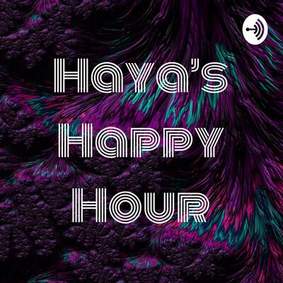 Haya's Happy Hour