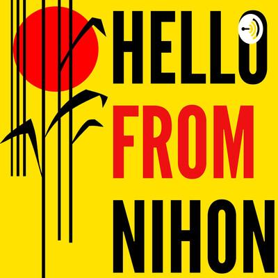 Hello From Nihon