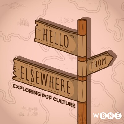 Hello from Elsewhere: Exploring Pop Culture