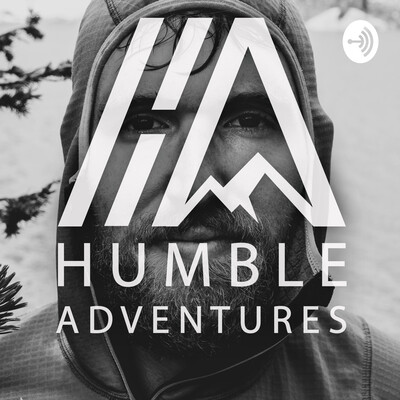 Humble Adventures Podcast with Ethan Essig