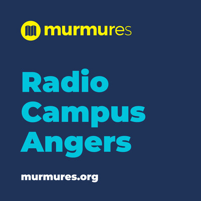 Radio Campus Angers - Murmures