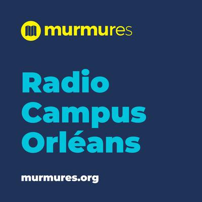 Radio Campus Orléans - Murmures