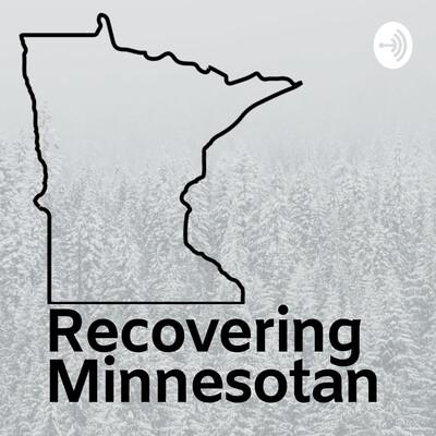 Recovering Minnesotan