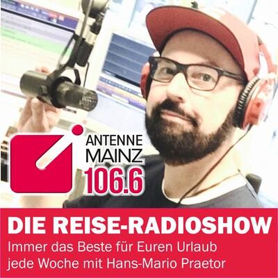 Reise-Radioshow auf Antenne Mainz - jede Woche neue Reisetipps