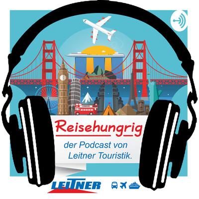 Reisehungrig - der Podcast von Leitner Touristik