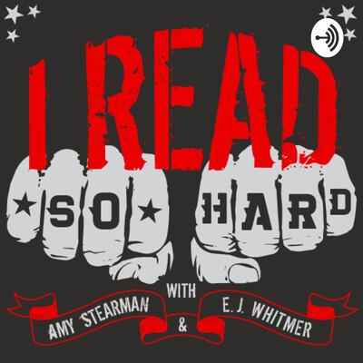 I Read So Hard