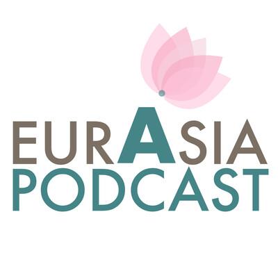 Eurasia Podcast