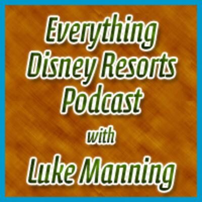 Everything Disney Resorts Podcast