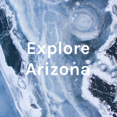 Explore Arizona