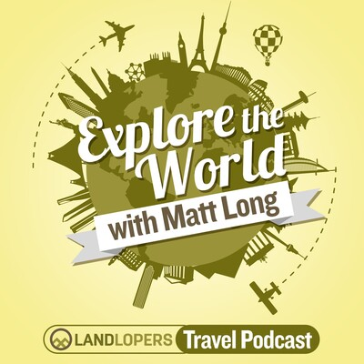 Explore The World Travel Podcast