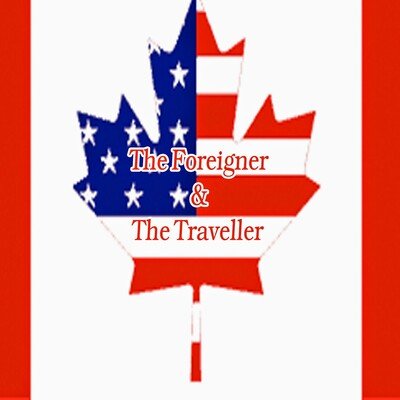 Foreigner and the Traveller Podcast