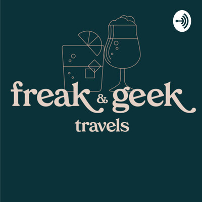 Freak and Geek Travels