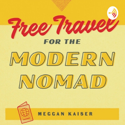 Free Travel for the Modern Nomad