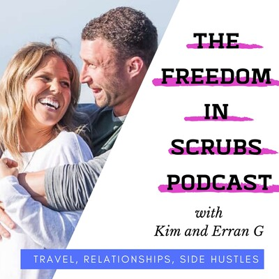 Freedom In Scrubs Podcast