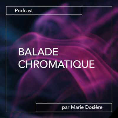 Balade Chromatique