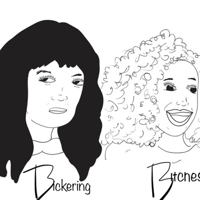Bickering Bitches
