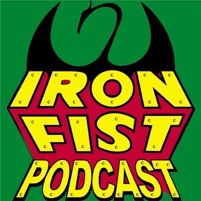 Immortal Iron Fist Podcast