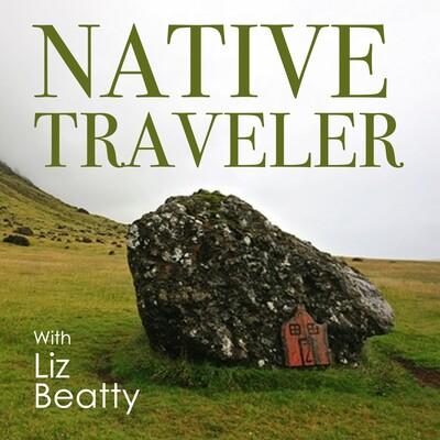 Native Traveler Podcast