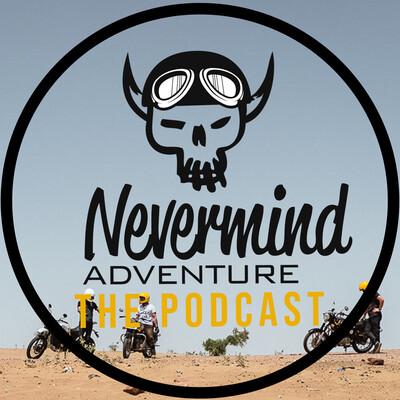 Nevermind Adventure The Oddcast