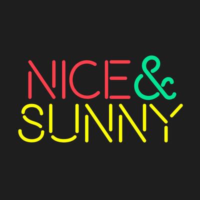 NICE & SUNNY