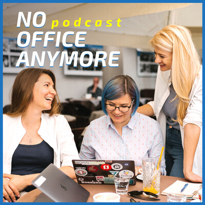 NoOfficeAnymore Podcast