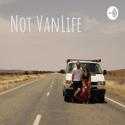 Not VanLife