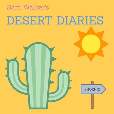 Sam Walker's Desert Diaries
