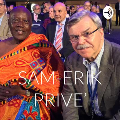 SAM-ERIK PRIVE'
