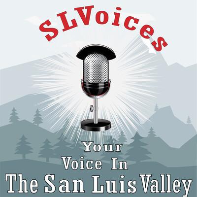 San Luis Valley Voices