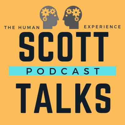 Scott Talks Podcast