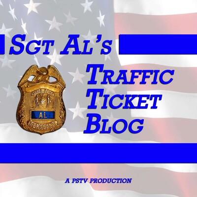 Sgt Al's Traffic Ticket Blog